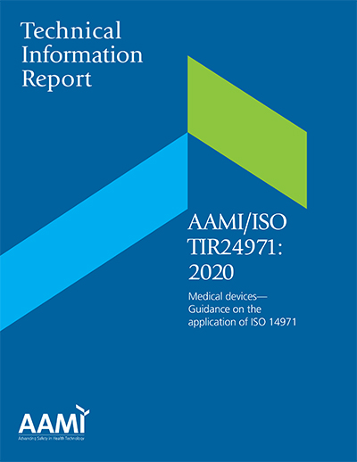 AAMI/ISO TIR24971:2020, Medical devices—Guidance on the application of ISO 14971